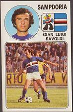CALCIATORI PANINI 1976/77 260 SAMPDORIA - GIAN LUIGI SAVOLDI NEW