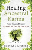 Healing Ancestral Karma, Paperback by Farmer, Steven D., Dr., Like New Used, ...