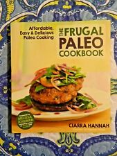 The Frugal Paleo Cookbook by Ciarra Hannah (Paperback, 2014)