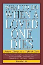 Book WHAT TO DO WHEN A LOVED ONES DIES Takng Charge of a Difficult Time PRICE