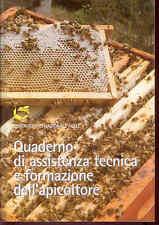 D3  QUADERNO DI ASSISTENZA TECNICA E FORMAZIONE DELL'APICOLTORE - 2009