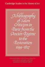 A Bibliography of Salon Criticism in Paris from the Ancien Régime to the Restora