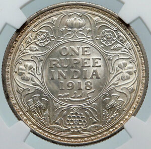 1918 INDIA BRITISH UK King George V OLD Indian Silver RUPEE Coin NGC i85813