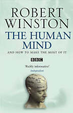 Human Mind: And How to Make the Most of it by Robert Winston (Paperback, 2004)
