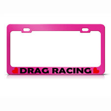 Drag Racing W/ Hearts Hot Pink Metal License Plate Frame
