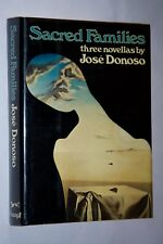 SACRED FAMILIES by Jose Donoso  First Edition HC/DJ 1st (1977)