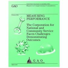 Measuring Performance: the Corporation for National and Community Service...