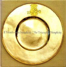 Il Trionfo della Semplicità. Quattro secoli di Argenti Svedesi