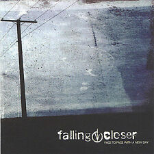 Falling Closer : Face to Face With a New Day CD