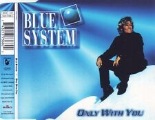 BLUE SYSTEM  Only With You 3x  CD Single 1996  Hansa  Germany