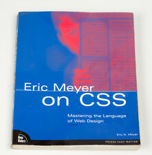 Eric Meyer on CSS by Eric Meyer (Paperback) Mastering The Language of Web Design