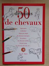 ) 50 dessins de chevaux - Lee J. Ames - apprendre à dessiner les chevaux