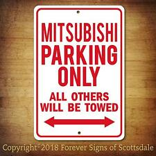 Mitsubishi Parking Only All Others Towed Man Cave Novelty Garage Aluminum Sign