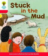 Oxford Reading Tree: Stage 4: More Stories C: Stuck in the Mud by Roderick Hunt