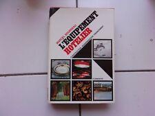 Marcel BOURSEAU L' équipement hotelier (édition originale de 1966 TBE )