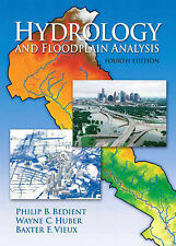 USED (GD) Hydrology and Floodplain Analysis (4th Edition) by Philip B. Bedient