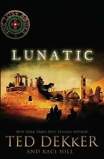 The Lost Bks.: Lunatic 5 by Kaci Hill and Ted Dekker (2010, Paperback)