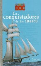 Los conquistadores de los mares (Combel DOC) (Spanish Edition)-ExLibrary
