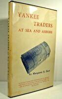 Yankee Traders at Sea and Ashore, M.S.Dart 1965 1st Ed/2nd Prt, HCDJ SIGNED VG+