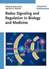 Redox Signaling and Regulation in Biology and Medicine by Claus Jacob and Paul G