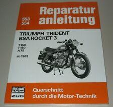Reparaturanleitung Triumph Trident BSA Rocket 3 T150 T160 A75 ab 10/1969 Buch!