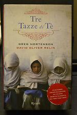 Greg Mortenson, David Oliver Relin, TRE TAZZE DI TE', Rizzoli, I Edizione 2008.