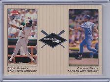 GEORGE BRETT/EDDIE MURRAY 2002 Greats of the Game Dueling Duos #28  (B6830)