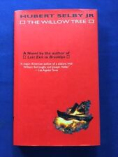 THE WILLOW TREE - FIRST EDITION INSCRIBED BY HUBERT SELBY, JR.