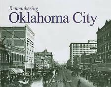 NEW Remembering Oklahoma City by Larry Johnson