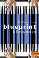 Blueprint Blaupause von Charlotte Kerner (2017, Taschenbuch)
