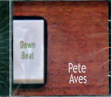 Pete Aves - Down Beat (cd 2003) NEW & SEALED