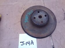 1972 WATER PUMP PULLY PULLEY CHEVELLE NOVA CAMARO 350 400 3989305 GROOVE SHEAVE