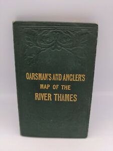 The Oarsman's and Angler's Map of the River Thames Source London Bridge fishing