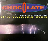 Chocolate Featuring Weather Girls Maxi CD It's Raining Men - Germany (EX/EX+)