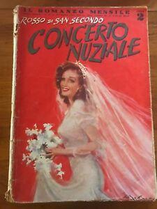 """IL ROMANZO MENSILE """"CONCERTO NUZIALE"""" ROSSO DI SAN SECONDO ILL. MOLINO 1941"""