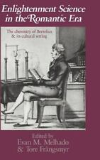 Enlightenment Science in the Romantic Era: The Chemistry of Berzelius and its C