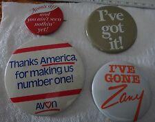 4 Avon Button Pins from 1980's Zany, Avon's 91, I've Got It, Thanks America...