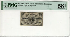 3 CENT THIRD ISSUE FRACTIONAL POSTAL CURRENCY FR.1226 PMG CHOICE AU 58 EPQ (006)