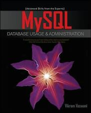 MySql Database Usage and Administration by Vikram Vaswani (2009, Paperback)