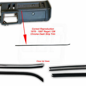 78-87 GN Regal OE CORRECT Instrument Panel Dash Board Chrome Molding Trim Strip