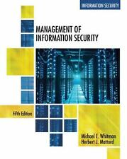 Management of Information Security by Michael E. Whitman and Herbert J. Mattord