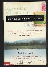 In the Absence of Sun : Korean American Woman's Promise by Helie Lee, Signed 1st