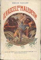 Il Vascello Maledetto,Salgari Emilio  ,Edizioni 'A. Barion' ,1931