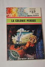 ANTICIPATION LA COLONIE PERDUE GUIEU 1976