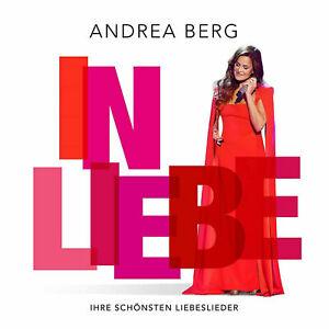 ANDREA BERG - In Liebe - Ihre schönsten Liebeslieder (2021) - CD