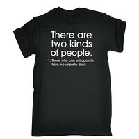 Men's There Are Two Kinds Of People Funny Joke Geek Nerd Smart T-SHIRT Birthday