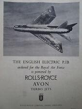 10/1957 PUB ROLLS-ROYCE AVON TURBO JETS ENGLISH ELECTRIC P.1B RAF ORIGINAL AD