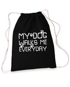 My Dog Walks Me Everyday Drawstring Bag Economical Pack Sports Backpack Reusable