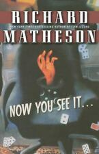 Now You See It . . .: By Richard Matheson