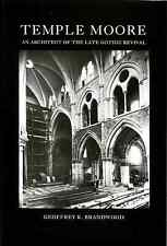 Temple Moore, an Architect of the Late Gothic Revival